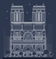 outline notre dame cathedral in paris vector image