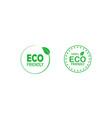 set eco friendly 100 percent green badges vector image vector image