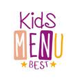 best kids food cafe special menu for children vector image