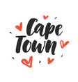 cape town modern city hand written lettering vector image vector image