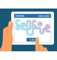 Graphic Selfie on tablet pc for social networking vector image vector image