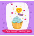 Valentines Day Card with Sweet Cupcake vector image vector image