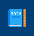 mathematics book flat icon math book sign vector image vector image