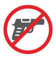 no gun glyph icon prohibited and restriction no vector image vector image