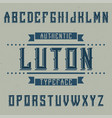vintage label font named luton vector image vector image
