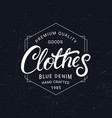 clothes hand written lettering label vintage vector image vector image
