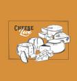 mozzarella parmesan sketch cheese for banner vector image vector image