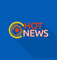 new hot news logo flat style vector image vector image