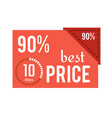 90 best price red label on vector image vector image