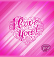 lettering i love you in the form of heart vector image