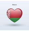Love Belarus symbol Heart flag icon vector image vector image