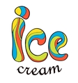 Stylized text of Ice cream vector image