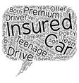 Car Insurance For Teens Is There A Cheaper Route vector image vector image