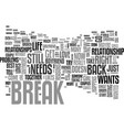 what to do if she just needs a break text word vector image vector image