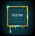 golden melting frame 3d flowing art flux square vector image vector image