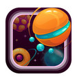 cartoon app icon with fantasy planets vector image vector image
