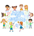 cute kids hold banner back to school with painted vector image