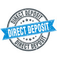 direct deposit round grunge ribbon stamp vector image vector image