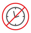 no clock line icon prohibited and ban no time vector image vector image
