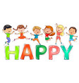 cute kids jumping on colored word happy vector image