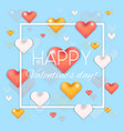 lovely blue valentines day card with 3d hearts vector image vector image