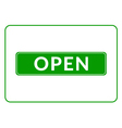 Open sign green vector image vector image