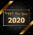 golden bow happy new year 2020 with dark vector image vector image