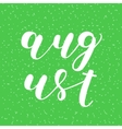 August Brush lettering vector image