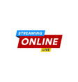 online streaming logo live video stream icon vector image vector image