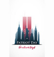 patriot day poster we will never forget new york vector image vector image