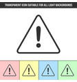 simple outline transparent warning notification vector image vector image