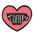 with cup hearts and lettering word - coffee vector image