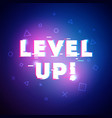 level up gaming interface vector image vector image