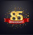 85 years anniversary logo template on dark vector image vector image
