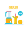 blender glass of fresh smoothie and orange vector image vector image