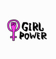 girl power shirt venus quote lettering set vector image vector image