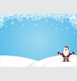 santa claus standing snow hill christmas vector image vector image