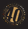40th birthday logo vector image