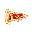 pizza slice icon in grunge style with sign vector image